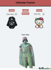 Darth Vader, Memes, and 🤖: Ultimate Fusion  Random  Swap  Random  Darth Vader  Randomize  Hello Kitty  Darlo Vatty  memecenter-com  Men etenlerRL The face of pure evil!