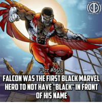 "Blade, Memes, and Movies: ULTIMATE  HERO FACT  Fact #608  FALCON WAS THE FIRST BLACK MARVEL  HERO TO NOT HAVE BLAK IN FRONT  OF HISNAME (Just so everyone knows, Falcon came out in 1969! Luke Cage: 1972, Blade: 1973, Blue Marvel: 2008, Storm: 1975, War Machine: 1979) My man Black Panther was the first ever black hero in Marvel and Falcon was the first without ""black"" but second overall! -- Top 3 favorite MCU movies🤔? Comment below!"