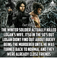 Wolverine had to practice forgiveness😌...unlike Tony Stark🤔🤔 -- Are you team Cap or Stark?: ULTIMATE  HERO FACTS  Fact #3S4  THE WINTERSOLDIERACTUALLY KILLED  LOGAN'S WIFE, ITSU IN THE SO'S BUT  LOGAN DIDNT FINDOUT ABOUT BUCKY  BEINGTHEMURDERERUNTILHEWAS  TURNED BACK TONORMALANDTHEY  WEREALREADY CLOSE FRIENDS Wolverine had to practice forgiveness😌...unlike Tony Stark🤔🤔 -- Are you team Cap or Stark?
