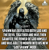 Memes, 🤖, and Nerf: ULTIMATE  HERO FACTS  Fact #441  SPAWN DEFEATED BOTH GOD AND  THE DEVILTOGETHER AND WASTHEN  GRANTED THE POWER OF GDDHIMSELF  ANOWAS ABLE TO MORpH INTO HIS NEW  GODSPAWN MODE Thats super OP! But he was then nerfed soon after😒 -- Most underrated Marvel character? I'd say Doctor Doom