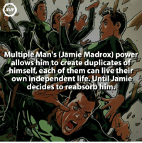 Multiple man!!! 👱🏼👱🏼👱🏼 Follow: @olympicscrazyfacts 🏋 multipleman marvel comic marvelcomics powers amazing interesting fact facts marvelfacts villain villains supervillains duplicates jamiemadrox geek clones multiple mutant mutants xmen: ultiple Man's (Jamie Madrox) power  allows him to create duplicates of  himself, each of them can live thei  own independent life. Until Jamie  decides to reabsorb him Multiple man!!! 👱🏼👱🏼👱🏼 Follow: @olympicscrazyfacts 🏋 multipleman marvel comic marvelcomics powers amazing interesting fact facts marvelfacts villain villains supervillains duplicates jamiemadrox geek clones multiple mutant mutants xmen