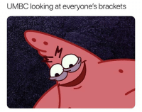 Facts lmao nba nbamemes marchmadness virginia: UMBC Iooking at everyone's brackets Facts lmao nba nbamemes marchmadness virginia