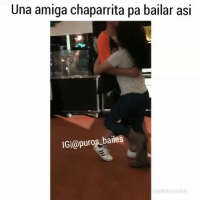 Dancing, Goals, and Memes: Una amiga chaparrita pa bailar asi  IGI@puros bailes Una chaparrita asi 😂😍😍🤘 Tag People ' fav dancing 💃 Follow @nortenas_vip CRÉDITOS| @littledanniela TagPurosBailes Puros_Bailes puroparty tbh TagFriends dancingpartner goals relationshipgoals comment corridos banda norteñas zapatiado huapango cumbia rancheras elorcas Manden Sus Videos Por DM📩 Turn On Post Notifications😌✔