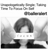 Being Alone, Memes, and Relationships: Unapologetically Single; Taking  Time To Focus On Self  @balleralert  focu s Unapologetically Single; Taking Time To Focus On Self - blogged @peachkyss ⠀⠀⠀⠀⠀⠀⠀ ⠀⠀⠀⠀⠀⠀⠀ Many of us have consistently found ourselves in relationships without taking time to focus on self. After being in one relationship, we go into the next hoping to fulfill something that was missing from the previous relationship. Often, we jump into these relationships because of the fear of being alone. But, rather than fearing to be by ourselves, we need to think about how we can better self. Doing so will improve what we offer individually in the next relationship. ⠀⠀⠀⠀⠀⠀⠀ ⠀⠀⠀⠀⠀⠀⠀ Being single can be amazing. You have the opportunity to do things that you didn't get the chance to do when you were in a relationship. When you take the time to work on yourself, no one else matters, but you. Everything that you want to pursue or work on, it's time to make those moves for you. ⠀⠀⠀⠀⠀⠀⠀ ⠀⠀⠀⠀⠀⠀⠀ There's nothing wrong with being selfish and don't let anyone tell you otherwise. Sometimes we have to do what's best for us. Taking time away from relationships allows us to prepare or better ourselves for the next person to cross our path. ⠀⠀⠀⠀⠀⠀⠀ ⠀⠀⠀⠀⠀⠀⠀ If people can't respect your decision to be alone and to focus only on yourself, they are apart of the problem. Don't let anyone interfere with what you have going on. Remember, if you don't put yourself first, no one else will.