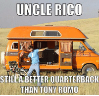 Lmao  LIKE US: Sports Memes!: UNCLE RICO  STILL A BETTER OUARTERBACK  THAN TONY ROMO Lmao  LIKE US: Sports Memes!