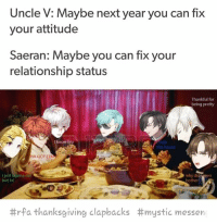 Tag yourself I'm V - Credit: sevenravenseven on Tumblr - ⠀ ταgs ‿➹⁀ MysticMessenger Zen RyuHyun JaeheeKang JuminHan Yoosung YoosungKim Seven 707 LucielChoi SaeyoungChoi SaeranChoi Saeran Rika V Otome OtomeGame Facts MysticMessengerFact Anime: Uncle V: Maybe next year you can fix  your attitude  Saeran: Maybe you can fix your  relationship status  Thankful for  being pretty  I know breo  ate  this house  HA GOT EEM  why  bother  di  I just Wanna eat  but lol  #rfa thanksgiving clapbacks #mystic messen Tag yourself I'm V - Credit: sevenravenseven on Tumblr - ⠀ ταgs ‿➹⁀ MysticMessenger Zen RyuHyun JaeheeKang JuminHan Yoosung YoosungKim Seven 707 LucielChoi SaeyoungChoi SaeranChoi Saeran Rika V Otome OtomeGame Facts MysticMessengerFact Anime
