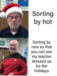 Respect, Teacher, and Tumblr: UNDATIO  Sorting  by hot  Sorting by  new so that  you can see  my teacher  dressed up  for the  holidays  RESPECT awesomacious:  I believe in you