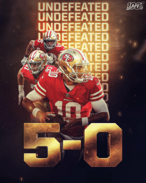 The @49ers remain undefeated! #GoNiners https://t.co/csbOOgS3QV: UNDEFEATED  UNDEFEATED  UNDEFEATED  DEFEATED  CEEATED  ITED  IZTED  ESED  NFL  49E8S  5-0 The @49ers remain undefeated! #GoNiners https://t.co/csbOOgS3QV