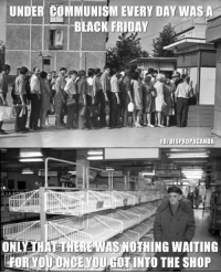 Black friday has #NeverBeenTried !  Dispropaganda.com: UNDER COMMUNISM EVERY DAY WAS A  BLACK FRIDAY  LL  FBfDISPROPAGANDA  ONLAIHAHEHERE NOTHING WAITING  OUGOTINTO THE Black friday has #NeverBeenTried !  Dispropaganda.com