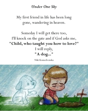 """the gate: Under One Sky  My first friend in life has been long  gone, wandering in heaven  Someday I will get there too,  I'll knock on the gate and if God asks me,  """"Child, who taught you how to love?""""  I will reply,  """"A d..""""  og  NkI Komedvenska"""