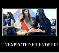 From our FB page. Tags: metal metalmeme metalhead metalheads meme rockstar rock heavymetal thrashmetal blackmetal metalchick metalchicks genre bands: UNEXPECTED FRIENDSHIP From our FB page. Tags: metal metalmeme metalhead metalheads meme rockstar rock heavymetal thrashmetal blackmetal metalchick metalchicks genre bands