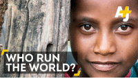 Girls, Memes, and Run: UNFPA  WHO RUN  THE WORLD? Add this to the long list of reasons to support education for young girls.