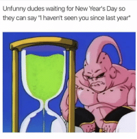 "Tag someone who does this shit 😂😂😂: Unfunny dudes waiting for New Year's Day so  they can say ""I haven't seen you since last year"" Tag someone who does this shit 😂😂😂"