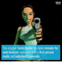 You can check it out over here: http:-xproger.info-projects-OpenLara-: UNILAD  GAMING  The original Tomb Raider has been remade for  web browser, complete with a first person  mode and unlocked framerate You can check it out over here: http:-xproger.info-projects-OpenLara-