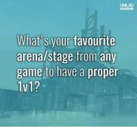 🙌 🙌 🙌: UNILAD  GAMING  What's your favourite  arena/stage from any  game to have a proper  1v1? 🙌 🙌 🙌
