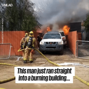 "Dank, Family, and House: UNILAD  This manjust ran straighit  intoa burning building. ""I just had to get her, she's part of the family""  This man ran into his burning house to save his dog..."