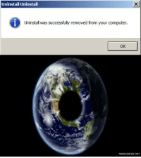 What do I do now??: Uninstall Uninstall  Uninstal was successfully removed from your computer.  OK  MEMECENTER.COM What do I do now??