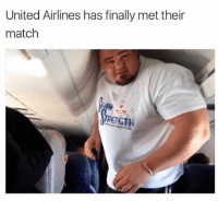When you beat up all the passengers you have to face the final boss.: United Airlines has finally met their  match  RENGTH When you beat up all the passengers you have to face the final boss.