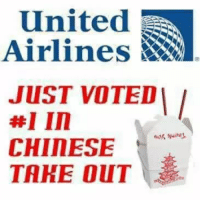 Chinese, United, and United Airlines: United  Airlines  JUST VOTED  #1 in  CHInESE  TAKE OUT