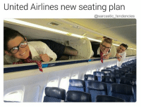 "Ass, Ironic, and Yo: United Airlines new seating plan  @sarcastic tendencies Never be asked to give up your seat again or as United Airlines put it ""move or we'll beat yo ass"" Pic credit: 3 cool people 👌"