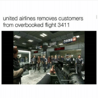 If you're out of the loop, the bottom line is that @united had security beat a man in order to force him off the plane since it was overbooked. The Asian guy is a doctor who had patients to attend to after the ride but United doesn't care 😒 - FOLLOW @the_lone_survivor for more - - PS4 xboxone tlou Thelastofus fallout fallout4 competition competitive falloutmemes battlefield1 battlefield starwars battlefront game csgo counterstrike gaming videogames funny memes videogaming gamingmemes gamingpictures dankmemes recycling csgomemes cod: united airlines removes customers  from overbooked flight 3411 If you're out of the loop, the bottom line is that @united had security beat a man in order to force him off the plane since it was overbooked. The Asian guy is a doctor who had patients to attend to after the ride but United doesn't care 😒 - FOLLOW @the_lone_survivor for more - - PS4 xboxone tlou Thelastofus fallout fallout4 competition competitive falloutmemes battlefield1 battlefield starwars battlefront game csgo counterstrike gaming videogames funny memes videogaming gamingmemes gamingpictures dankmemes recycling csgomemes cod