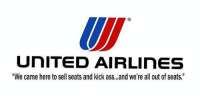 "Ruthless 😂😂😂 • • relatable hilarious nochill ladbible rollsafe savage lifehacks live petty tag chill love like banter childish Lmao meme Funny haha memes Zerochill smh textpost lol dumb bruh funnymeme: UNITED AIRLinES  ""We came here to sell seats and kick ass, ,,and we're all out of seats."" Ruthless 😂😂😂 • • relatable hilarious nochill ladbible rollsafe savage lifehacks live petty tag chill love like banter childish Lmao meme Funny haha memes Zerochill smh textpost lol dumb bruh funnymeme"
