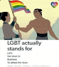 Lgbt, Business, and United: UNITED  LGBT actually  stands for  Let's  Get down to  Business  To defeat the Huns Roman newspaper circa 451 (colorised)
