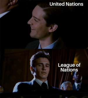 Bruh, History, and United: United Nations  League of  Nations Bruh that sucked