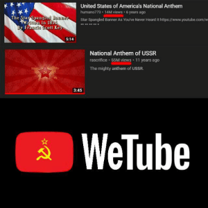youtube.com, National Anthem, and The Star-Spangled Banner: United States of America's National Anthem  humano773 14M views 6 years ago  The Star Spangled Banner  wWrnen in 18  By Francis Scott Key  Star Spangled Banner As You've Never Heard It https://www.youtube.com/w  **** ***  5:14  National Anthem of USSR  rascrifice 55M views  11 years ago  The mighty anthem of USSR.  3:45  WeTube Monetization starvation intensifies