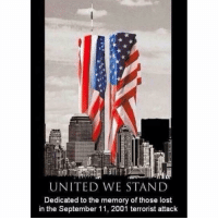 "America, God, and Memes: UNITED WESTAND  Dedicated to the memory of those lost  in the September 11, 2001 terrorist attack 17 years ago today folks. - The day that changed almost everything we do - The day that took us away from what it meant to feel safe - The day that brought us into several wars - The day that we saw the definition of what a true hero was - The day 343 Firefighters and 71 Police Officers rain into Armageddon while everyone else ran out - The day that if you weren't in diapers you remember exactly where you were and what you were doing - The day we shall ""Never Forget"" - God Bless the 2,977 lost souls that tragic day and God Bless America. 🇺🇸🙏🏼"