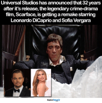 This is going to be epic 👀: Universal Studios has announced that 32years  after it's release, the legendary crime-drama  film, Scarface, is getting a remake starring  Leonardo DiCaprio and Sofia Vergara  ExploreTalent This is going to be epic 👀