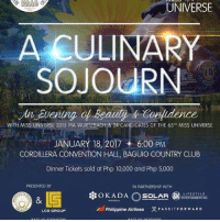 Miss Universe, Miss Universe 2015, and Lifestyle: UNIVERSE  A CULINARY  SOJOURN  WITH MISS UNIVERSE 2015 PIA WURTZBACH & 24 CA  DATES OF THE 65TH MISS UNIVERSE  JANUARY 18, 2017  6:00 PM  CORDILLERA CONVENTION HALL, BAGUIO COUNTRY CLUB  Dinner Tickets sold at Php 10,000 and Php 5,000  PRESENTED BY  IN PARTNERSHIP WITH  & 5  LIFESTYLE  OKADA  SOLAR  ENTERTAINMENTINC.  Philippine Airlines  PASSITFOR WARD  LCS GROUP SenyoraCares# | Oh para sa mga Hindi afford ang ticket or naubusan ng ticket sa 65th Miss Universe! Eto na! Mas mura at makakasama n'yo pa mga candidates dito sa dinner! Arte pa ba? See you! Pwe