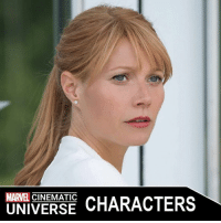 "Finals, Friends, and Iron Man: UNIVERSE CHARACTERS VIRGINIA ""PEPPER"" POTTS  Portrayed by: - GWYNETH PALTROW (2008-2013)  Appearances: - IRON MAN (2008) - IRON MAN 2 (2010) - THE AVENGERS (2012) - IRON MAN 3 (2013)  Virginia ""Pepper"" Potts is the Chief Executive Officer of Stark Industries. Originally working as Tony Stark's personal assistant, she would take care of his schedule and perform any task he wished. During this time, she became good friends with Stark; however, both she and Stark had begun developing romantic feelings for each other. Neither was able to act on these feelings, as they each feared that they other would not accept them.  When Stark returned from captivity in Afghanistan, she was trusted enough by him to see his Iron Man suits and his workshop. She helped Stark defeat Obadiah Stane, who tried to kill Stark, by overloading the Arc Reactor, killing Stane. After Stane's death, Stark made Potts his new business partner, taking Stane's place.  Believing his death was imminent, Stark stepped down as CEO and appointed her as his replacement. After Stark defeated Whiplash at the Stark Expo, both Potts and Stark finally admitted their attraction to each other and began a romantic relationship.  During the crisis surrounding the Mandarin's terrorist attacks, Potts was kidnapped by Aldrich Killian and injected with Extremis. She was freed by Stark during the Battle on the Norco, and went on to kill Killian herself. Stark cured her of the effects of Extremis, who temporarily gave up being Iron Man just for her.  However, Stark eventually rejoined the Avengers, and they ended their relationship."