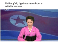 "News, North Korea, and Taken: Unlike y'all, I get my news from a  reliable source <p>Possible new format due to recently greatly increased tensions with North Korea? (Taken from r/dankmemes) via /r/MemeEconomy <a href=""http://ift.tt/2w0Wb1t"">http://ift.tt/2w0Wb1t</a></p>"