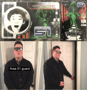 Access, World, and Area 51: UNLIMITED  ACCESS PASS  ARGE  RCA  GET INSIOE  THE  MOST TOP SECRET  FACILITY IN THE  WORLD!  CEC EXTREME MEN  Area 51 guard  u/nuthanielz  N KATED Glad I kept this since I was like 5 or 6…