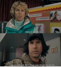 Blades of Glory: unlinishedbusiness  GRUBLETS ON ICE  NOW APPEARING  I see you got fat.  see you still look like a fifteen year old girl but not hot. Blades of Glory