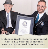Memes, Tumblr, and Survivor: UNNe  REC  CERTIFICATE  Guinness World Records announced  that a 112-year-old Holocaust  survivor is the world's oldest man. This is so amazing! (Really sweet article about him in my bio) randomwednesday tumblr tumblrtextpost guinnessbookofworldrecords worldsoldestman holocaust survivor worldrecord