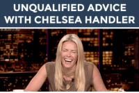 "Advice, Bad, and Chelsea: UNQUALIFIED ADVICE  WITH CHELSEA HANDLER   chelseahandler <h2><b>Chelsea Handler wants to give you advice! </b></h2><p>Send us a funny problem in your life that you need some help with (bad roommates, family drama, fashion advice, whatever!) and it could be answered by Chelsea Handler! (<a href=""https://31.media.tumblr.com/7393375269c2d13953df705b9400f934/tumblr_n0c1cjfsKw1t1cs23o1_500.gif"" target=""_blank"">via</a>)</p><p>Send us your questions by replying below or submitting to our <b><a href=""http://fallontonight.tumblr.com/ask"" target=""_blank"">Tumblr Ask Box</a></b>!</p><h2>Do you need advice from Chelsea Handler?</h2>"
