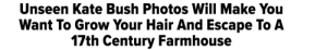likeniobe:  this almost sounds like it could be a niche article but it's actually the huffington post : Unseen Kate Bush Photos Will Make You  Want To Grow Your Hair And Escape To A  17th Century Farmhouse likeniobe:  this almost sounds like it could be a niche article but it's actually the huffington post