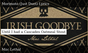 SIZZLE: Until I had a Cascades Oatmeal Stout