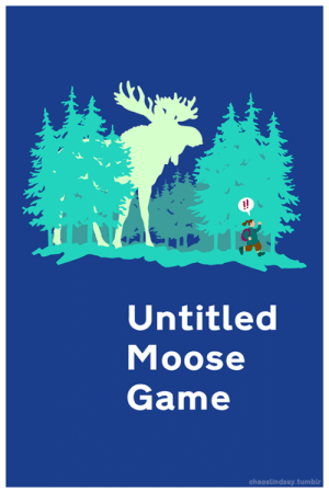 chaoslindsay:  It's a beautiful day in the Pacific Northwest, and you're an unstoppable  killing machine from the Pleistocene epoch that Death forgot.  : !!  Untitled  Moose  Game  chaoslindsay.tumblr chaoslindsay:  It's a beautiful day in the Pacific Northwest, and you're an unstoppable  killing machine from the Pleistocene epoch that Death forgot.