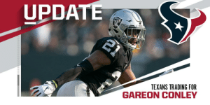 Raiders trading former first-round CB Gareon Conley to Texans for 2020 third-round pick. (via @RapSheet) https://t.co/VFJPjug1k5: UPDATE  21  RAIDER  TEXANS TRADING FOR  GAREON CONLEY Raiders trading former first-round CB Gareon Conley to Texans for 2020 third-round pick. (via @RapSheet) https://t.co/VFJPjug1k5