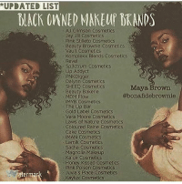SUPPORT BLACK BUSINESSES!! These will cater to your skin tone, unlike other mainstream brands with fifty shades of printer paper: *UPDATED LIST  BIACK OANED MAKEUP BRANDS  As Crimson Cosmetics  Jay Jill Cosmetics  Pink Stilleto Cosmetics  Beauty Brownie Cosmetics  Vault Cosmeties  Komplex Blends Cosmetics  Revel  Sp3ctrum Cosmetics  ip Addyct  PKDigger  Dalyon Cosmetics  SHEEQ COsmetics  Beauty Bakerie  MDM FlovW  IMYB COsmetics  The uip 8ar  Gold Label Cosmeucs  Vera Moore Cosmetics  Laws Of Nature cosmeticS  Coloured Raine Cosmetics  Cake Cosmetics  MAN COsmetics  Lamik CosmeticS  Sacha CosmeticS  Magnolla Makeup  Kaoir Cosmetids  Honey Kissed cosmetics  Pink POson Cosmetics  JUva's Piace Cosmetcs  Kaylux Cosmetics  Maya Brown  @bonafidebrownie  erm SUPPORT BLACK BUSINESSES!! These will cater to your skin tone, unlike other mainstream brands with fifty shades of printer paper