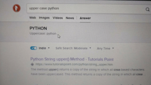 News, Videos, and Images: upper case python  Web Images VIdeos News Answer  PYTHON  a.  Uppercase: python  Indla  Safe Search: ModerateAny Time v  Python String upper() Method - Tutorials Point  ◆ https://www.tutorialspoint.com/python/string-upper.htm  The method upper) returns a copy of the string in which all case-based characters  have been uppercased. This method returns a copy of the string in which all case Seems like its mocking me.