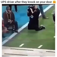 Friends, Memes, and Ups: UPS driver after they knock on your door Dm to 5 friends if your driver does this 😂
