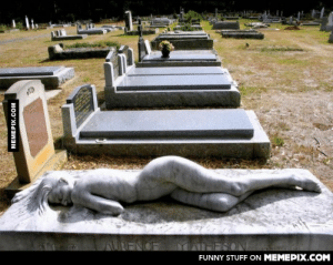 A gravestone commissioned by a widow to show her eternal love for her husband.omg-humor.tumblr.com: URENCE  MATHESON  FUNNY STUFF ON MEMEPIX.COM  MEMEPIX.COM A gravestone commissioned by a widow to show her eternal love for her husband.omg-humor.tumblr.com