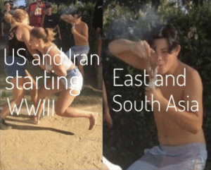 We don't give a Fuck: US and ran  stàrting  WWHL  East and  South Asia We don't give a Fuck