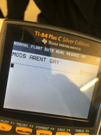 Calc, Calculator, and Texas: uS  TEXAS INSTRUMENTS  NORMAL FLOAT AUTO REAL DEGREE MP  MODS ARENT GAY  CALC F4 TABLE F5  PLOT F1 TBLSET F2 FORMAT F3