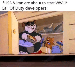 invest in new exciting cod campaigns via /r/MemeEconomy https://ift.tt/2to9nSH: *USA & Iran are about to start WWIII*  Call Of Duty developers: invest in new exciting cod campaigns via /r/MemeEconomy https://ift.tt/2to9nSH