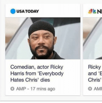 """Just when you thought no more famous people could die in 2016: USA TODAY  Comedian, actor Ricky  Harris from """"Everybody  Hates Chris' dies  AMP 17 mins ago  NI  Ricky  and 'E  Chris  AMF Just when you thought no more famous people could die in 2016"""